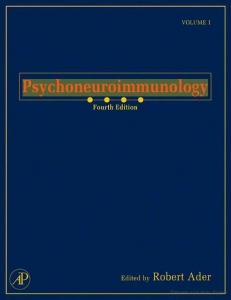 Psychoneuroimmunology, 4th edition, vol.1 (2007)