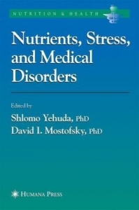 Stress, Nutrition and Medical Disorders